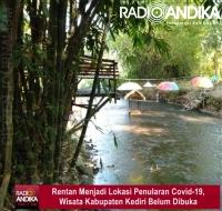 Rentan Menjadi Lokasi Penularan Covid-19, Wisata Kabupaten Kediri Belum Dibuka