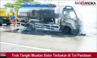 Diduga Korsleting, Truk Tangki Muatan Solar Terbakar di Tol Pandaan-Malang